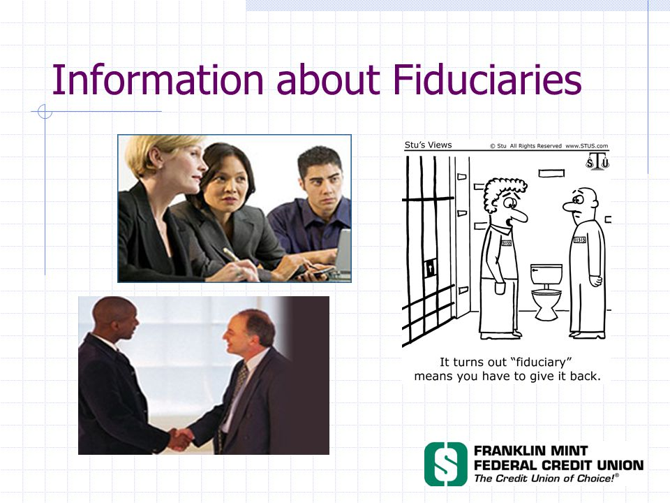 Information about Fiduciaries