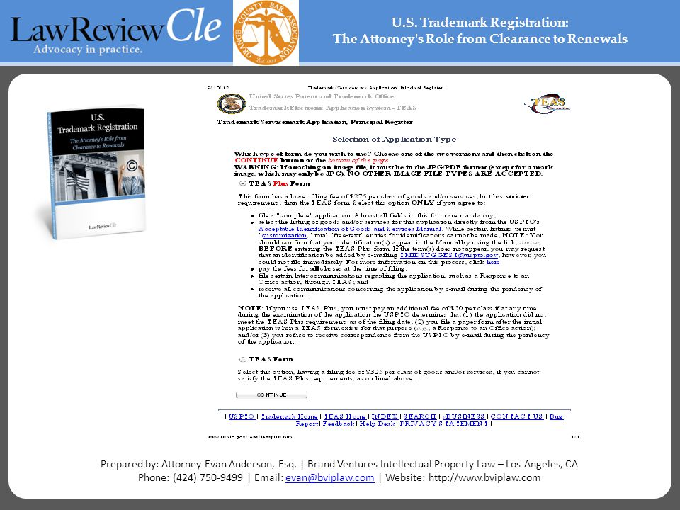 U.S. Trademark Registration: The Attorney's Role from Clearance to Renewals Prepared by: Attorney Evan Anderson, Esq. | Brand Ventures Intellectual Pr
