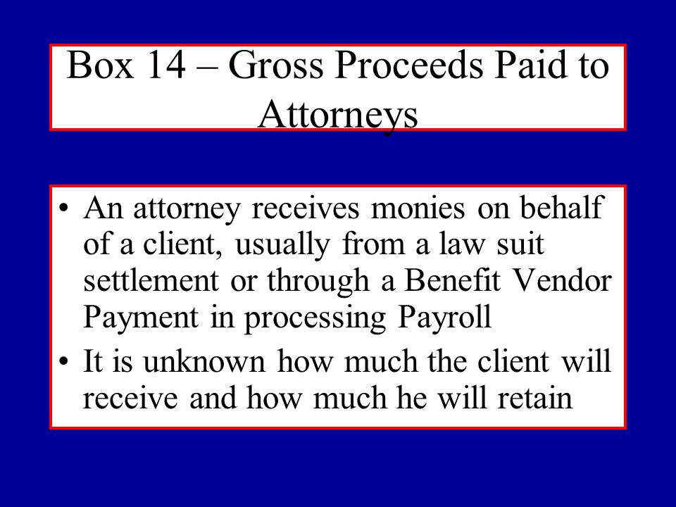 Box 7 – Non Employee Compensation Continued Lawn Service Maintenance and Repair where the part is incidental Witness Fees Other Contract Labor