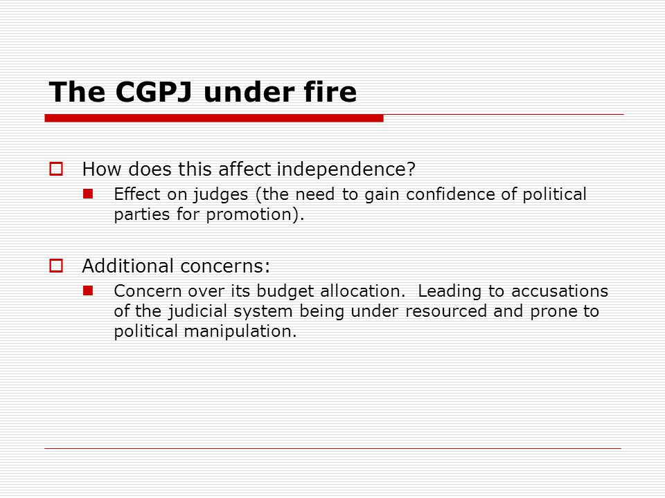 The CGPJ under fire  How does this affect independence.