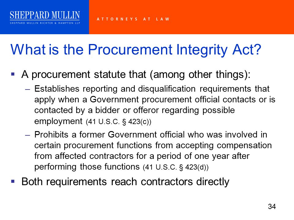 34 What is the Procurement Integrity Act.