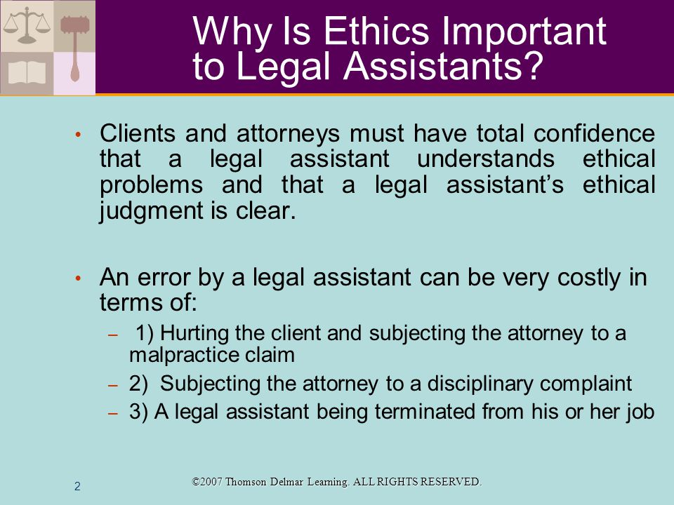 2 Why Is Ethics Important to Legal Assistants.