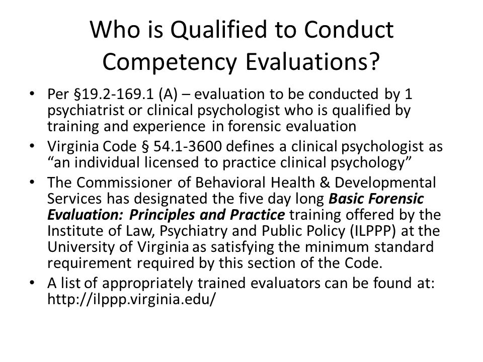 Who is Qualified to Conduct Competency Evaluations.