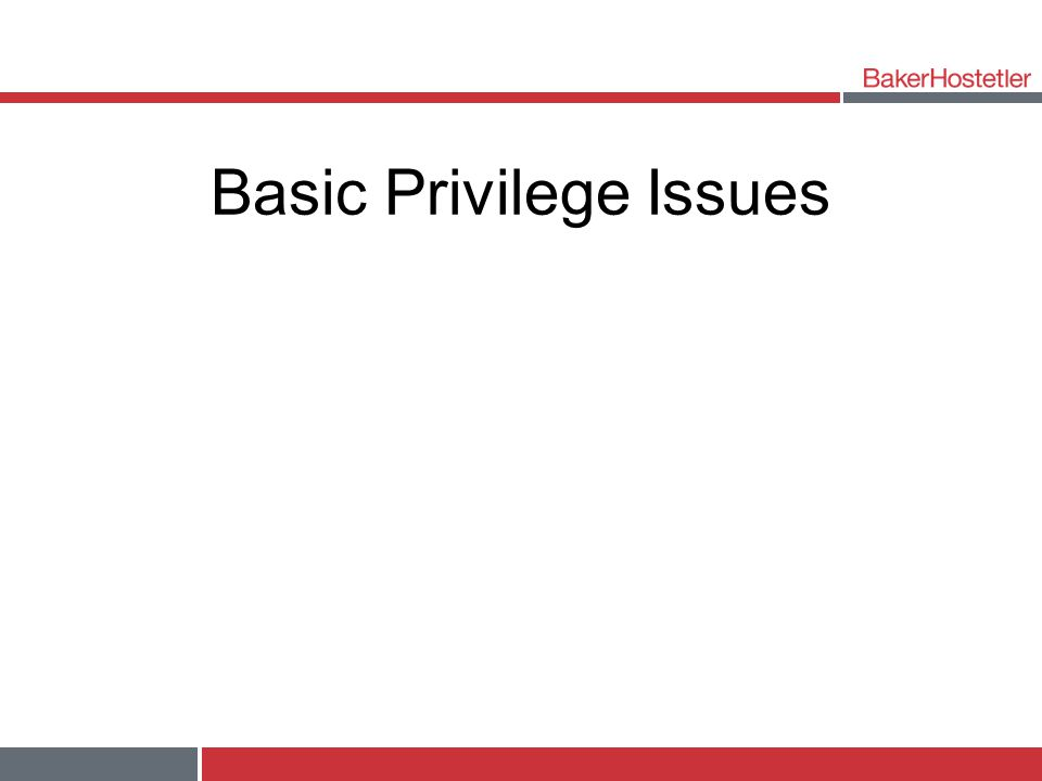 Basic Privilege Issues