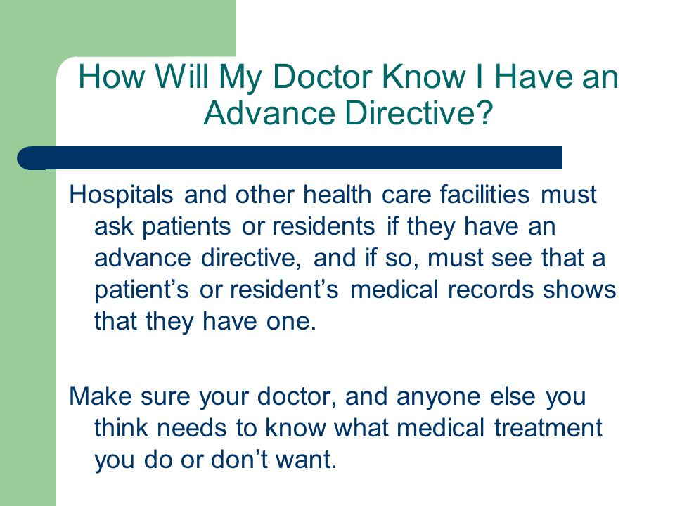 How Will My Doctor Know I Have an Advance Directive.