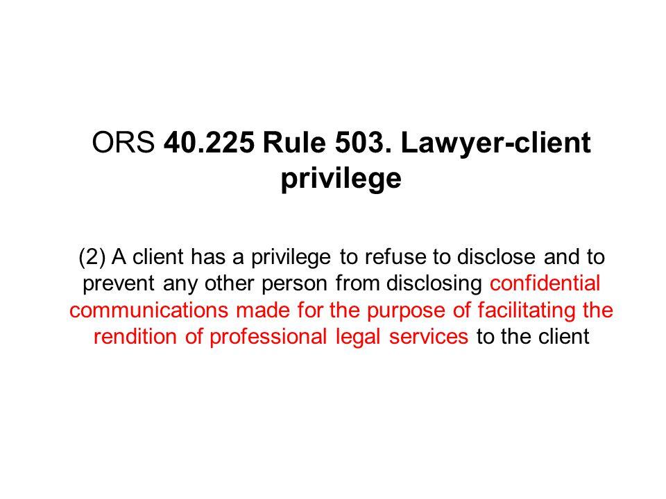 ORS 40.225 Rule 503.