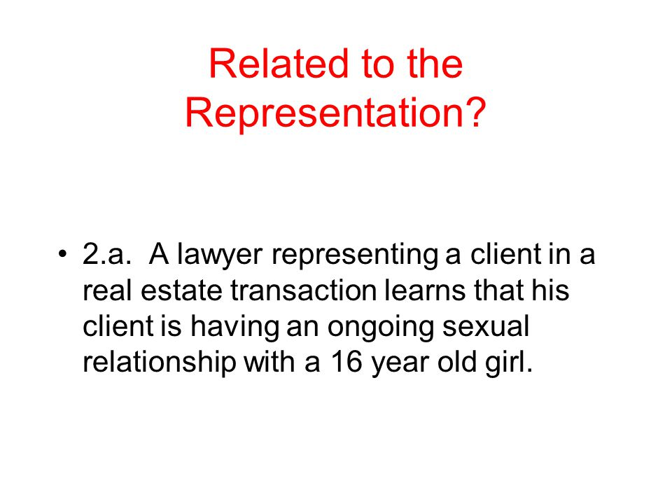 Related to the Representation. 2.a.