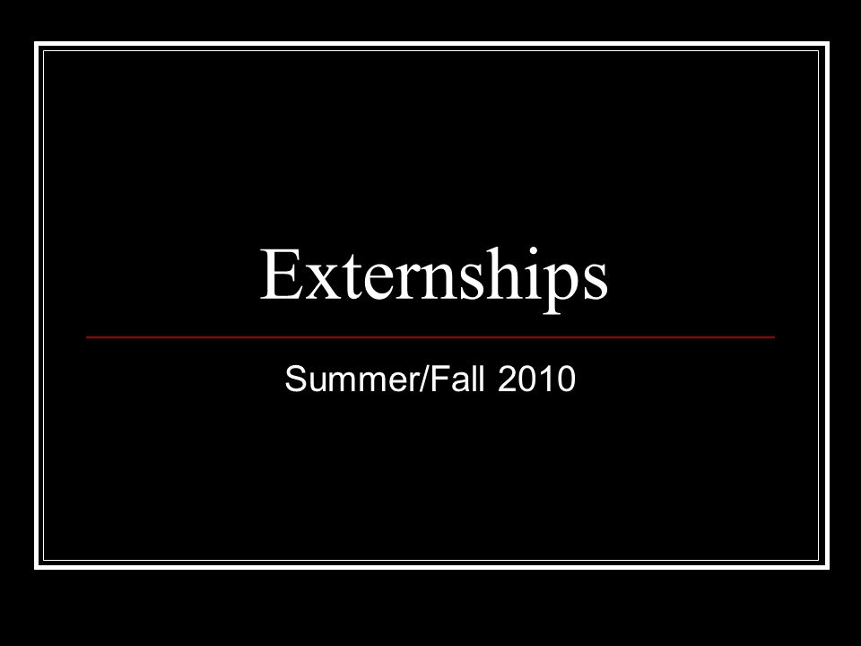 Externships are available in the following areas: Judicial (open to 1Ls for summer) Criminal * Government/Agency* Child Law* Health Law* Corporate* *must have 51 credit hours to participate