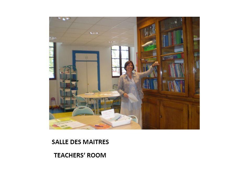 SALLE DES MAITRES TEACHERS' ROOM