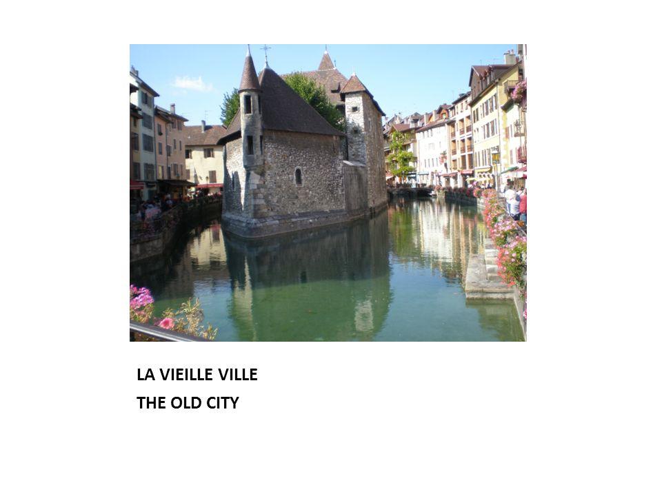 LA VIEILLE VILLE THE OLD CITY