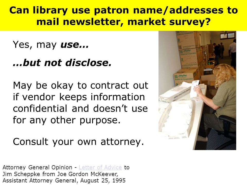 Can library use patron name/addresses to mail newsletter, market survey.