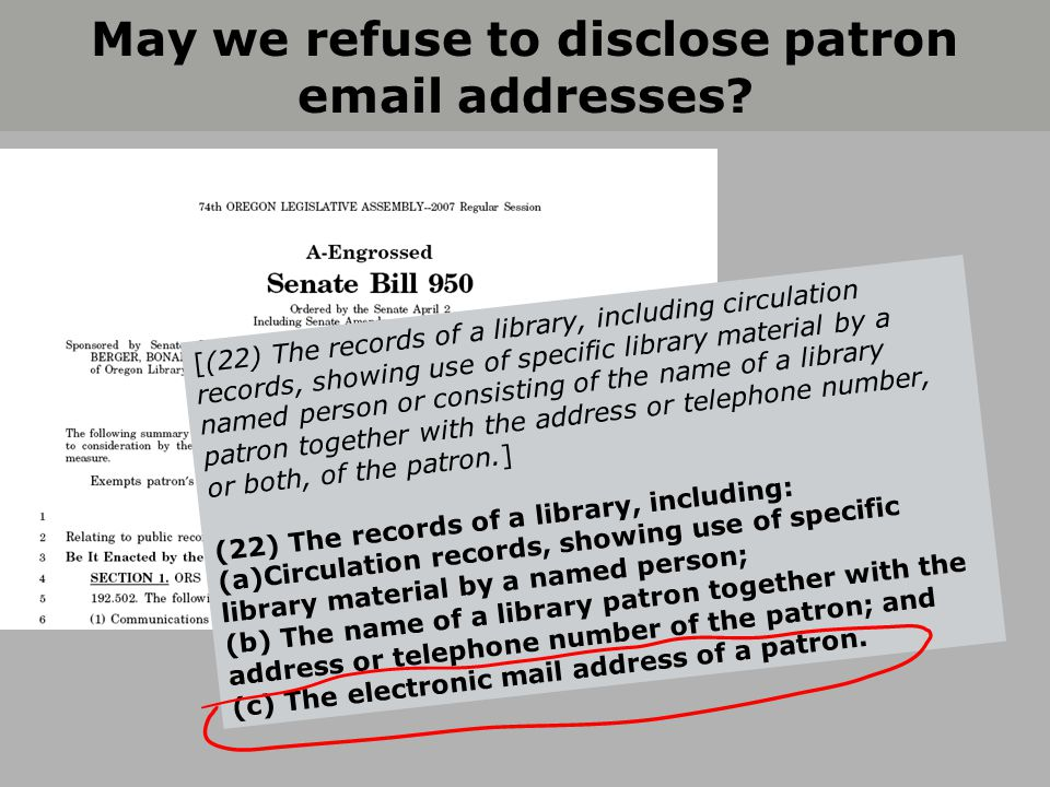 May we refuse to disclose patron email addresses.