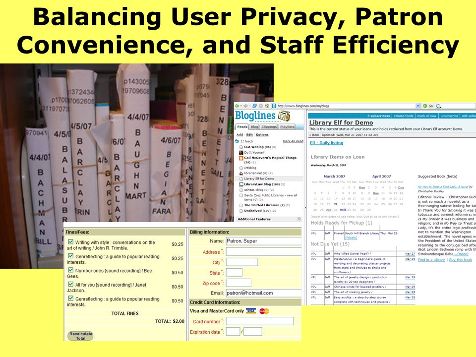 Balancing User Privacy, Patron Convenience, and Staff Efficiency