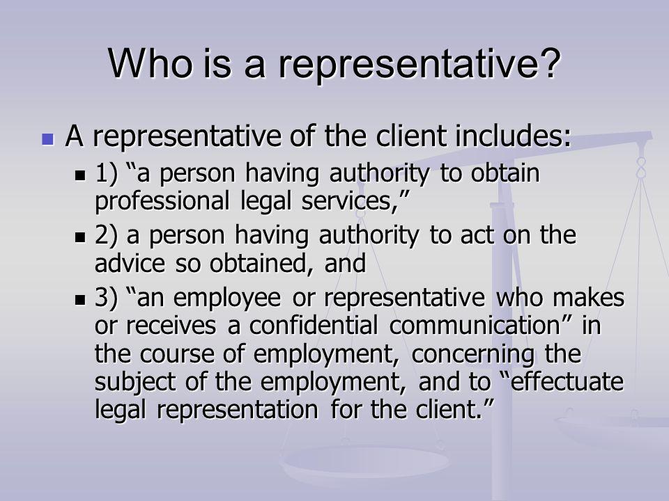 Who is a representative.