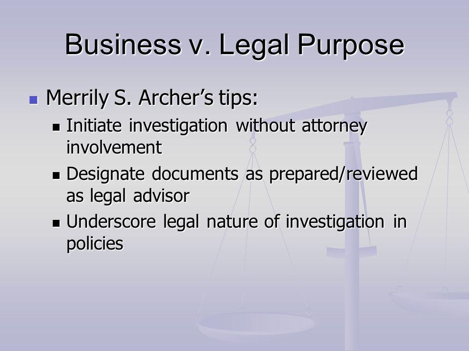 Business v. Legal Purpose Merrily S. Archer's tips: Merrily S.