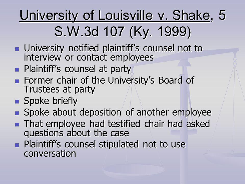 University of Louisville v. Shake, 5 S.W.3d 107 (Ky.