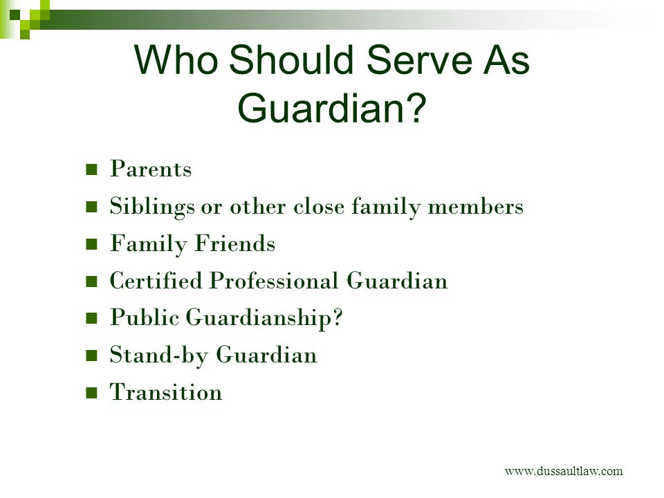 Who Should Serve As Guardian.