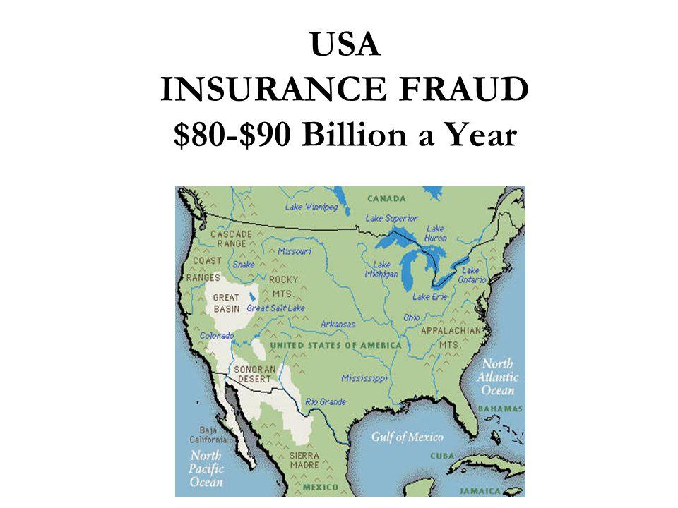 USA INSURANCE FRAUD $80-$90 Billion a Year