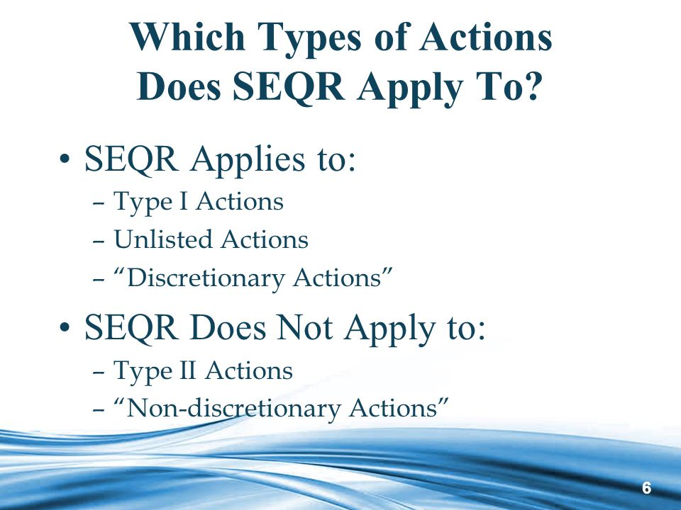 6 Which Types of Actions Does SEQR Apply To.