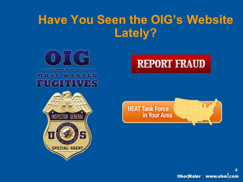 Ober|Kaler www.ober.com 4 Have You Seen the OIG's Website Lately 4