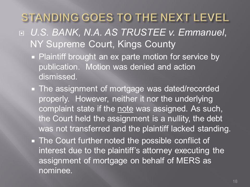 U.S. BANK, N.A. AS TRUSTEE v.