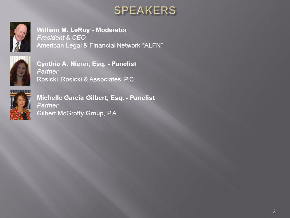 2 William M. LeRoy - Moderator President & CEO American Legal & Financial Network ALFN Cynthia A.