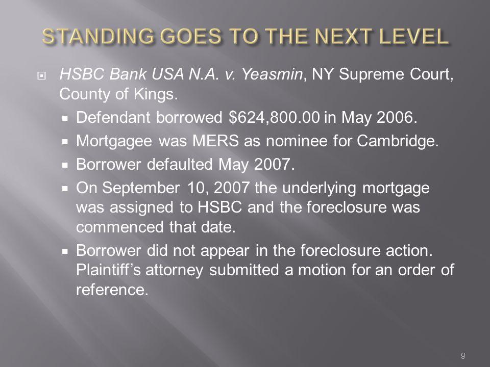  HSBC Bank USA N.A. v. Yeasmin, NY Supreme Court, County of Kings.