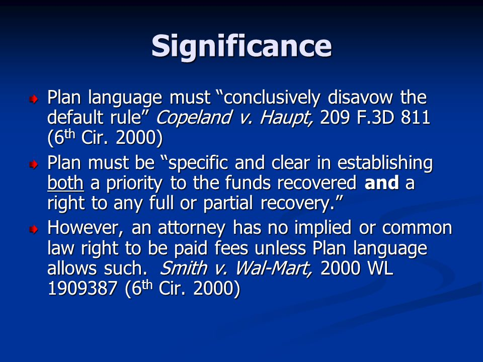Significance Plan language must conclusively disavow the default rule Copeland v.