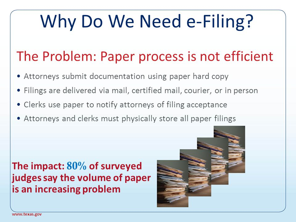 Agenda ▸ Why do we need e-Filing.