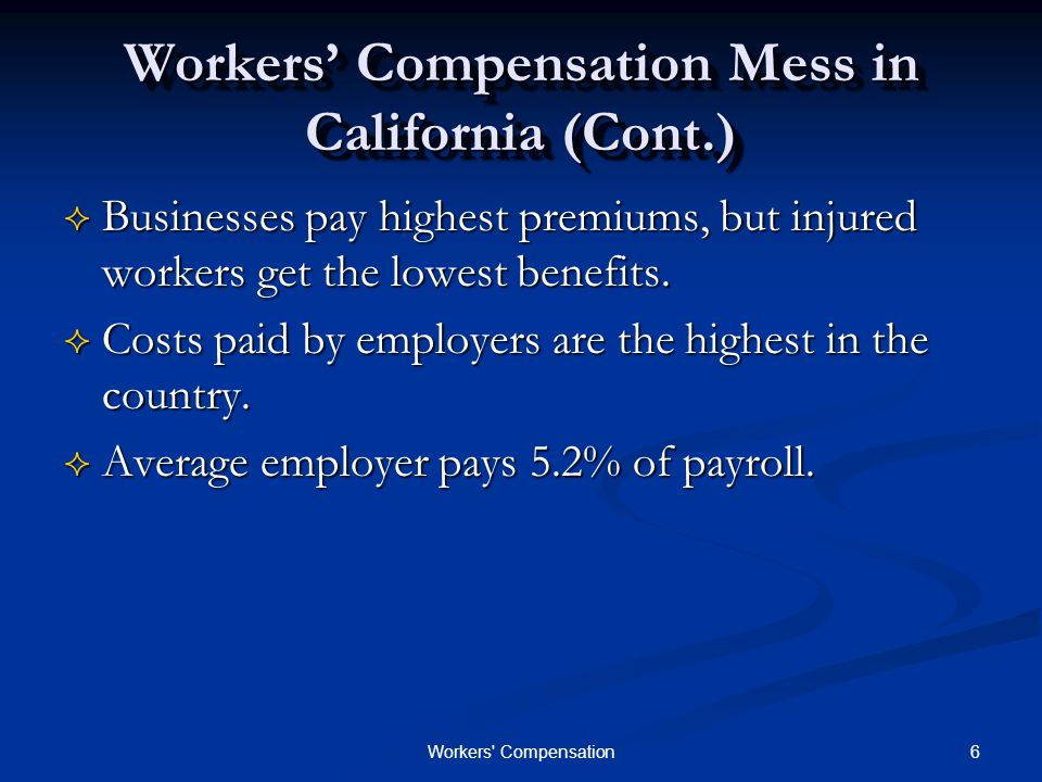 7Workers Compensation Problems & Issues  30% of claimants who miss work hire a lawyer  Doctors & patients have little incentive to restrain costs  Employers often hire dueling doctors  California gives lots of discretion  Unnecessarily complex, difficult to administer, some cases outdated