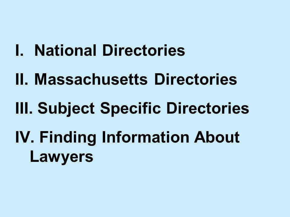 I. National Directories II. Massachusetts Directories III.
