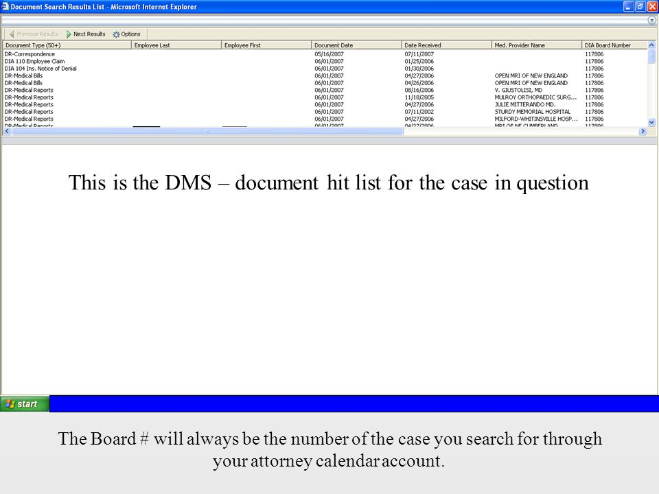 This is the DMS – document hit list for the case in question The Board # will always be the number of the case you search for through your attorney calendar account.