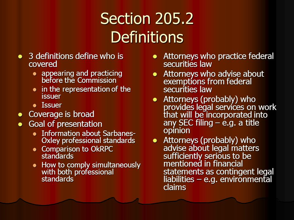 Section 205.2 Definitions 3 definitions define who is covered 3 definitions define who is covered appearing and practicing before the Commission appea