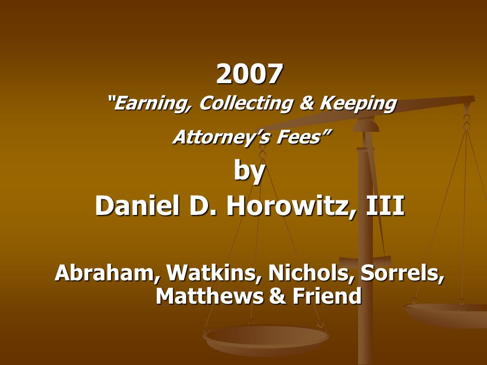 Sample POA Language: Joint Responsibility Client understands and is advised that this case has been referred to Abraham, Watkins, Nichols, Sorrels, Matthews & Friend and specifically consents to the association of Abraham, Watkins, Nichols, Sorrels, Matthews & Friend and ___________________________ ( Referring Attorney ) in the handling of this case.