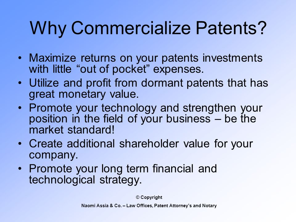 Why Commercialize Patents.