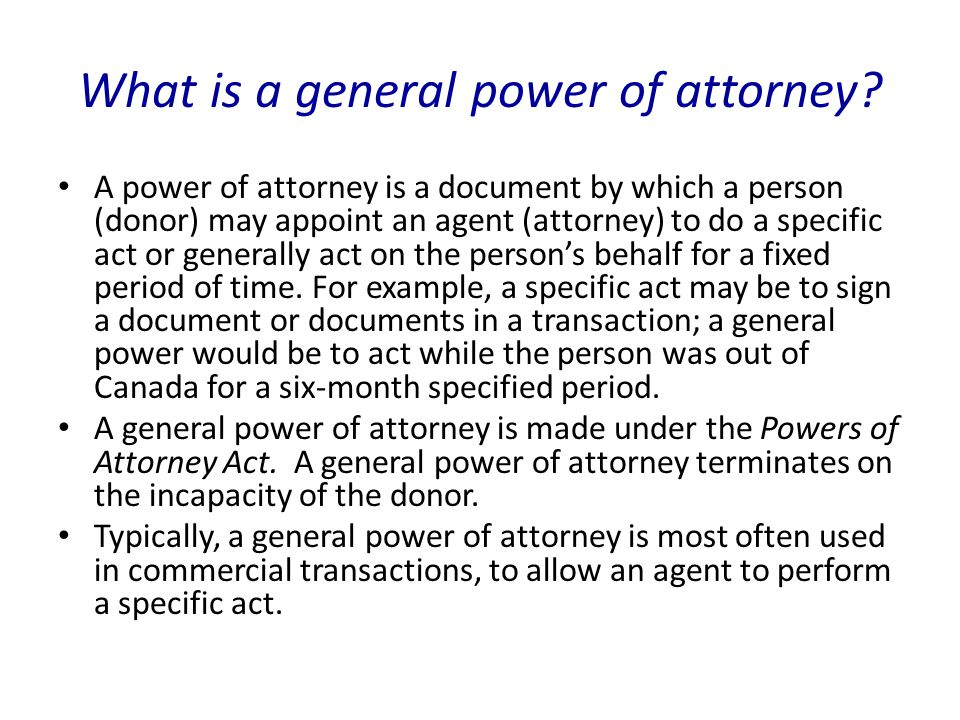 What is a general power of attorney.