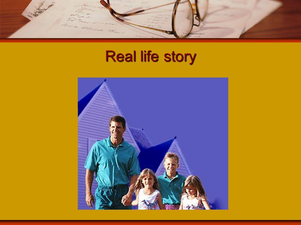 Real life story