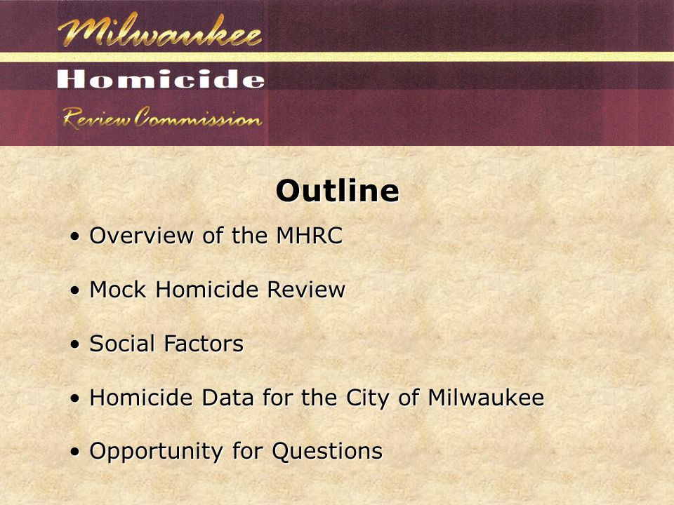 Developed In Collaboration with: Milwaukee Police Department Mayor Barrett's Office Milwaukee County District Attorney's Office