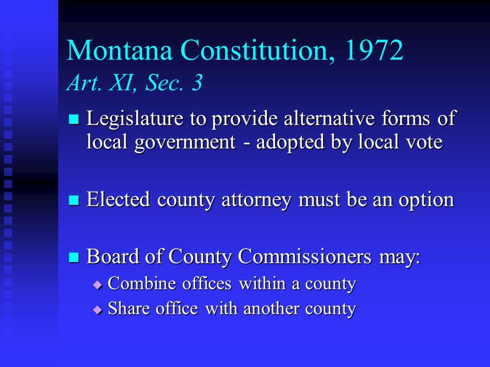 Montana Constitution, 1972 Art. XI, Sec.