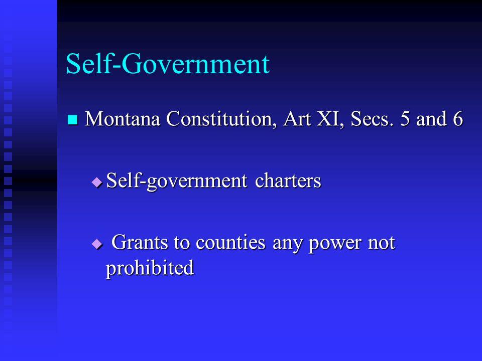 Self-Government Montana Constitution, Art XI, Secs.