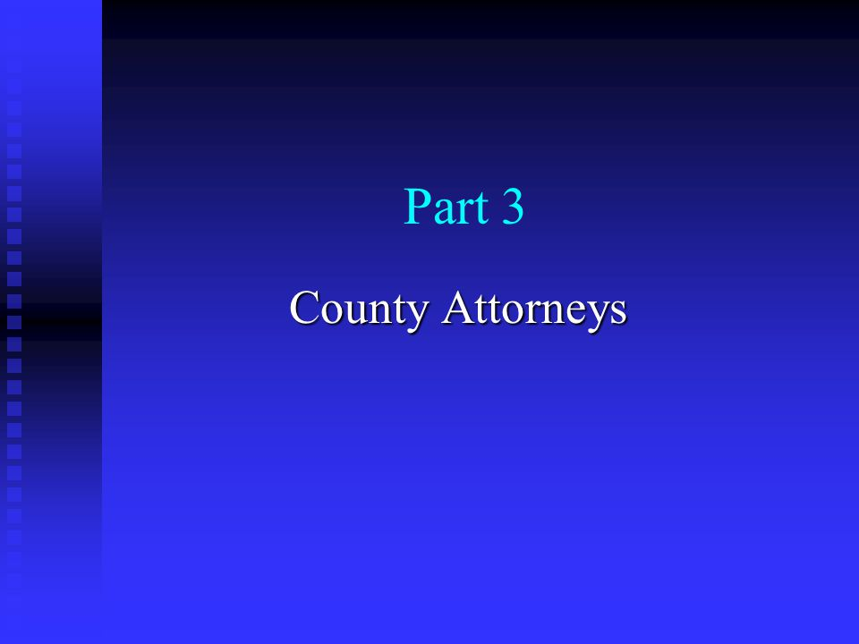 Part 3 County Attorneys