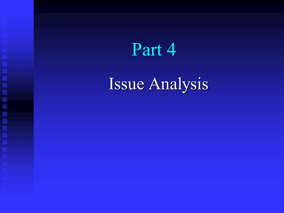 Part 4 Issue Analysis