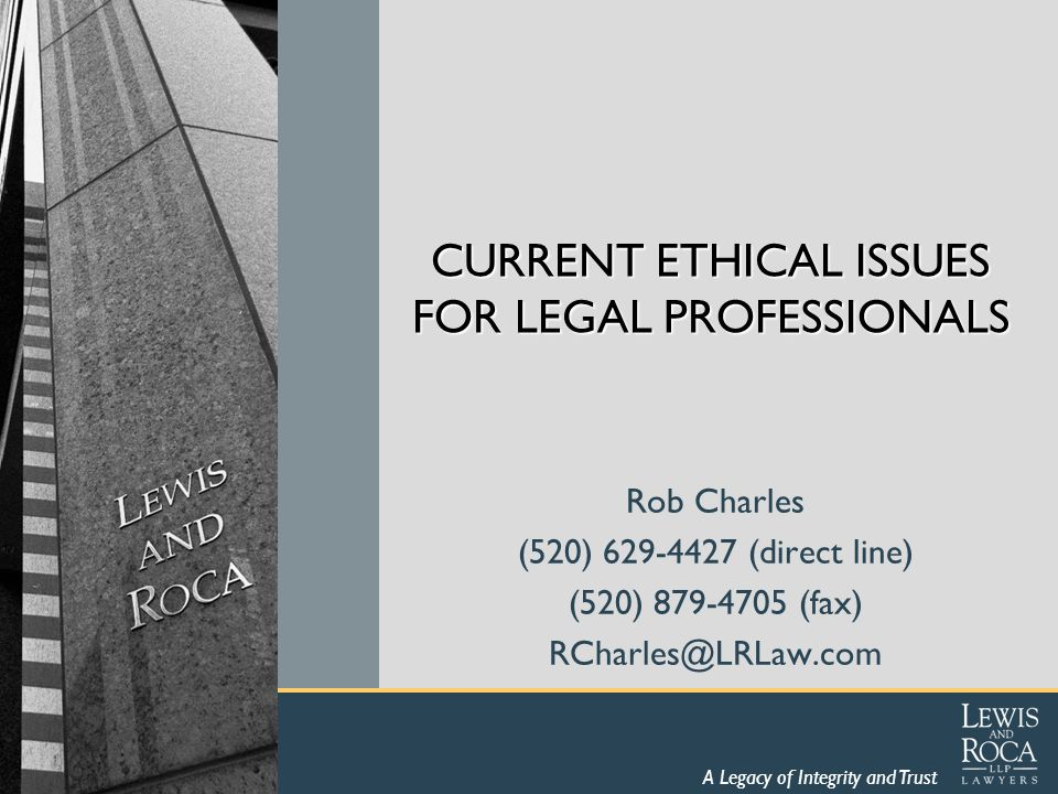 www.lewisandroca.com Arizona Ethics Opinion on Restrictions on Rights to Practice and Departing Lawyers The State Bar of Arizona Committee on Rules of Professional Conduct (Ethics Committee) issues formal opinions that represent non-binding advice on ethics issues for Arizona lawyers.