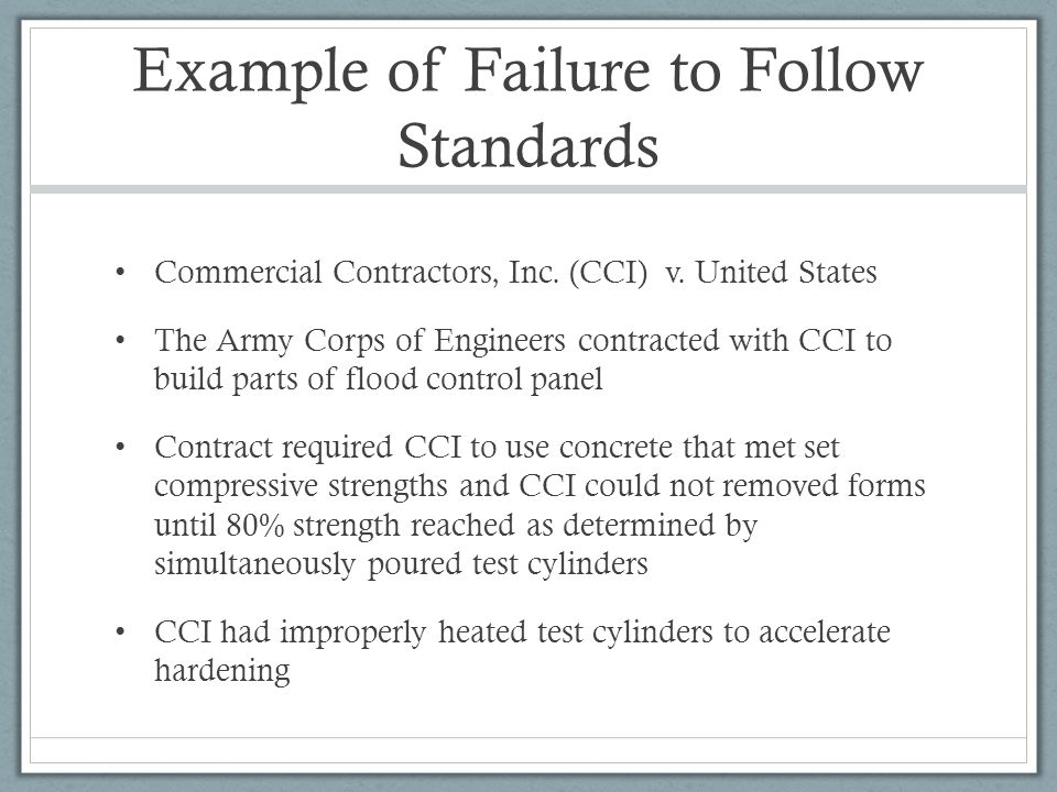 Example of Failure to Follow Standards Commercial Contractors, Inc.