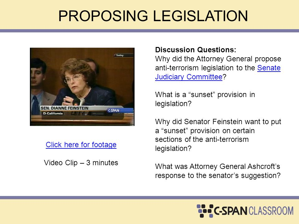 Discussion Questions: Why did the Attorney General propose anti-terrorism legislation to the Senate Judiciary Committee?Senate Judiciary Committee Wha