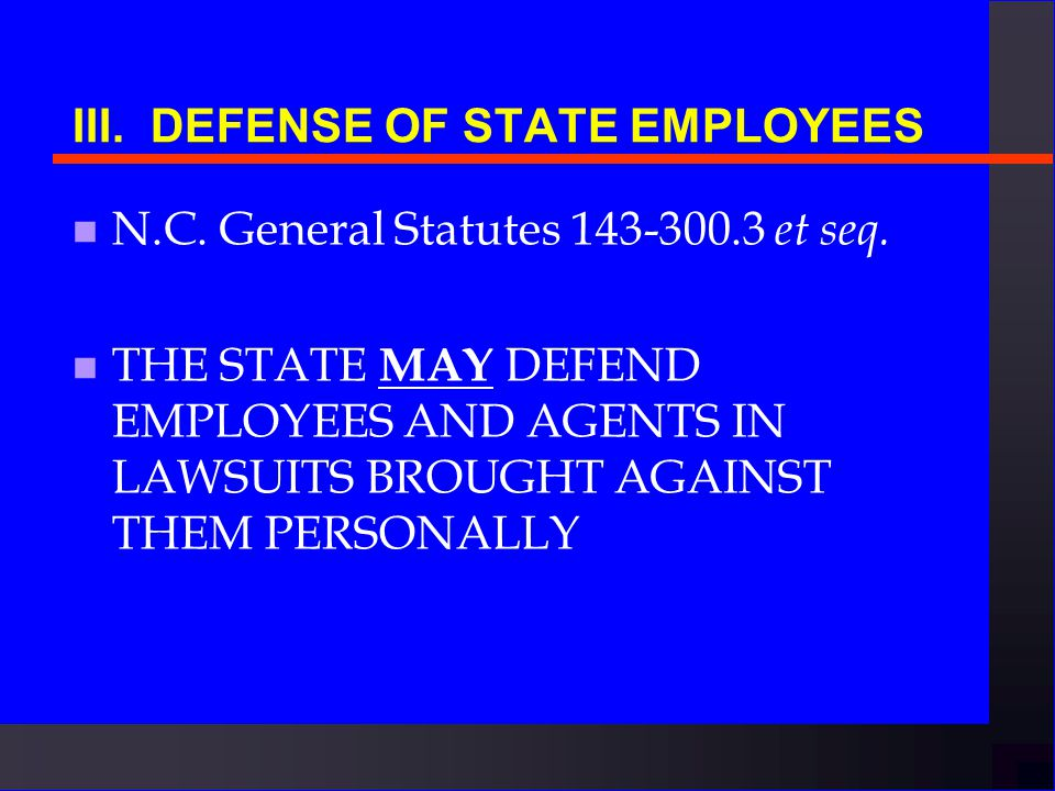 III.TORT CLAIMS ACT n Amount paid by State is reduced by any commercial liability insurance the State agency has n Cannot insure everything n Receipts-funded units will have to pay the full amount up to $500,000 per injured party.