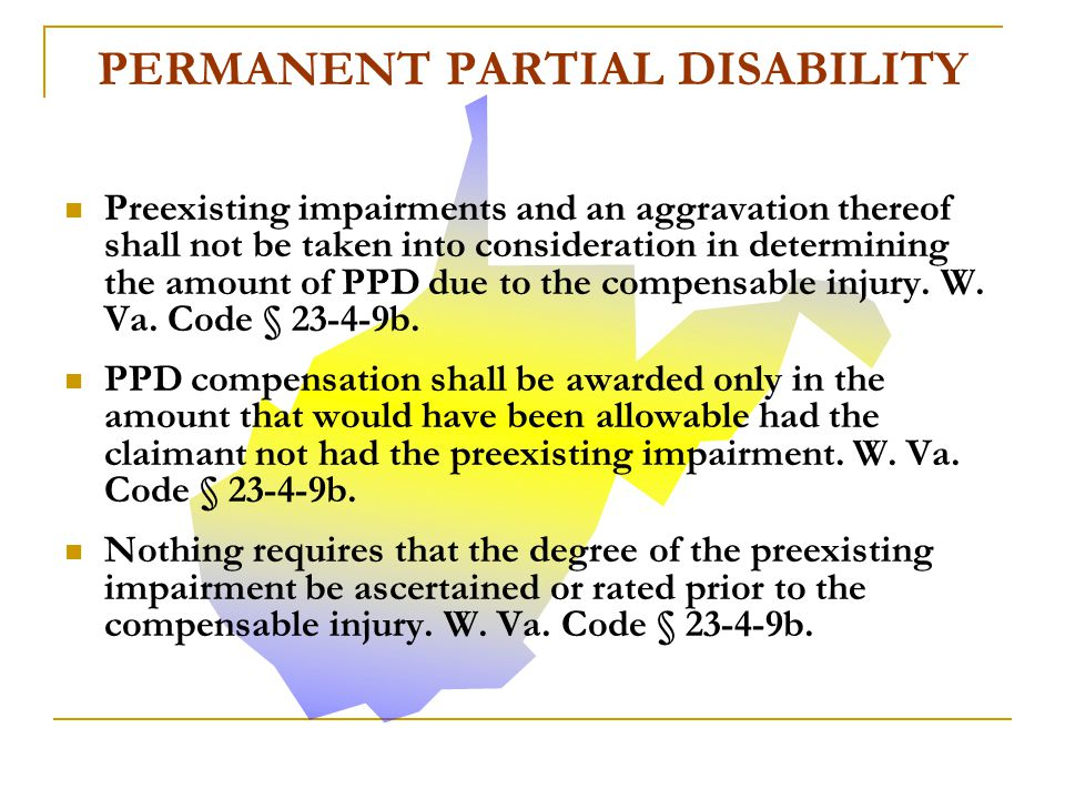 Permanent Partial Disability (PPD) benefits are granted only after the claimant has reached maximum degree of medical improvement.