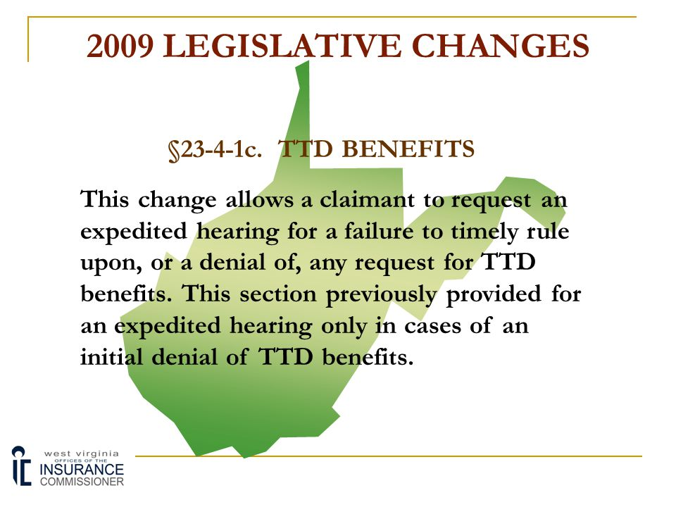 2009 LEGISLATIVE CHANGES §23-2C-21.