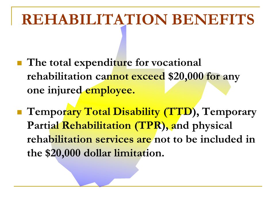 Both physical and vocational rehabilitation can be authorized.