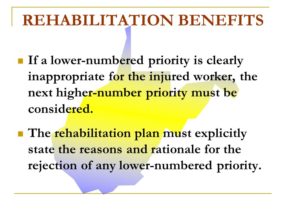 Throughout the rehabilitation process, there are a number of priorities that must be followed. No higher-numbered priority may be utilized unless the
